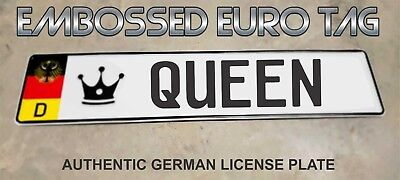 BMW German Eagle Euro European License Plate Embossed -   QUEEN   -  GERMANY