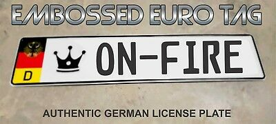 BMW German Eagle Euro European License Plate Embossed -   ON-FIRE   -  GERMANY