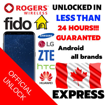Unlock Code Service Rogers Or Fido For Samsung Sony Lg Htc Motorola Canada