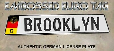 BMW German Eagle Euro European License Plate Embossed - BROOKLYN -  GERMANY
