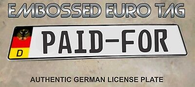 BMW German Eagle Euro European License Plate Embossed - PAID-FOR -  GERMANY