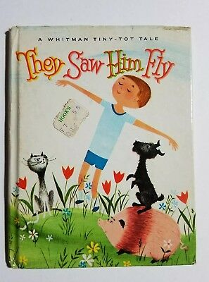 Vintage Children's Whitman Tiny-Tot Tale Book ~ THEY SAW HIM FLY - 1966