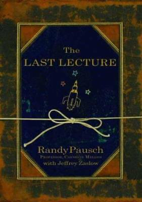 THE LAST LECTURE Publisher: Hyperion Books by RANDY PAUSCH