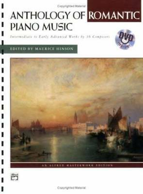 Anthology of Romantic Piano Music (An Alfred Masterwork Edition) (Book & DVD)