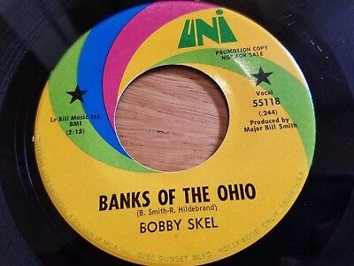 BOBBY SKEL - Banks Of The Ohio / Baby Come Back 1971 PROMO Uni Pop Rock 7""