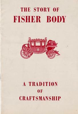 """1949 Original The Story of Fisher Body Brochure """"A Tradition of Craftsmanship"""""""