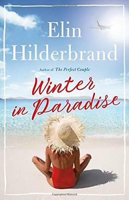 Winter in Paradise by Elin Hilderbrand - Brand NEW Hardcover - Retail $28.00