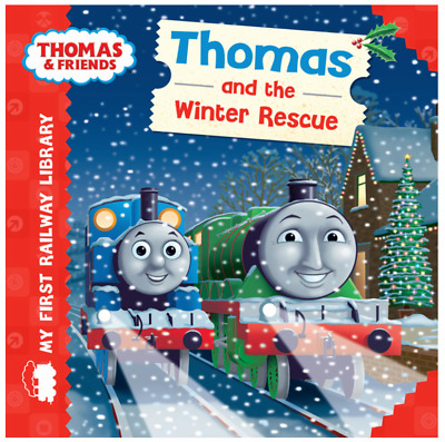 Thomas and the Winter Rescue Thomas & Friends My First Railway Library Boardbook