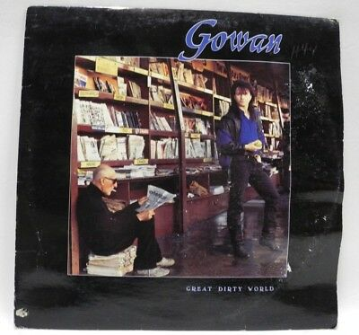 Gowan - Great Dirty World -1987 Canada Release-Play Graded VG+