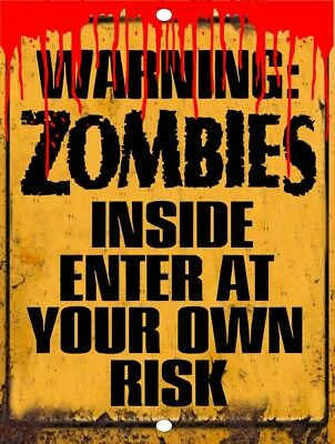 Warning Zombies Enter At Own Risk Walking Dead Funny Metal Tin Sign 9x12