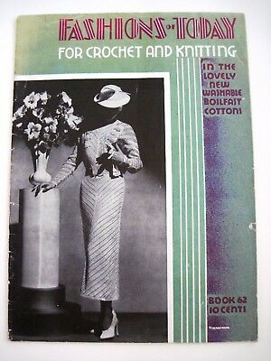 "1935 ""Fashions Today"" for Crochet & Kitting In Washable Boilfast Cotton *"