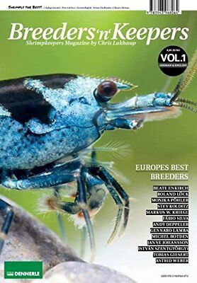 RARE Breeders 'n' Keepers, Volume 1 - Shrimp Keepers Magazine by Chris Lukhaup