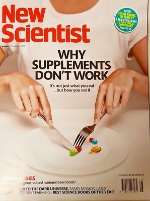 New Scientist magazine 2018 = 24TH NOV # 3206 = WHY FOOD SUPPLEMENTS DON'T WORK