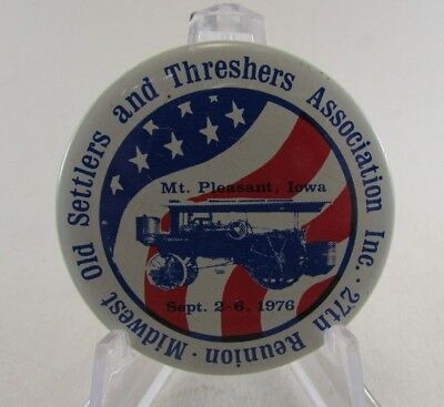 1976 Midwest Old Settlers and Threshers Association Reunion Pinback Button