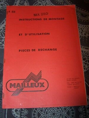 ES Manuel instructions montage/utilisation MX 260 Mailleux Pieces detachees