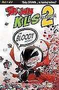 Spawn Kills Everyone Too #1 (Of 4) Cvr B Bloody Mcfarlane (19/12/2018)