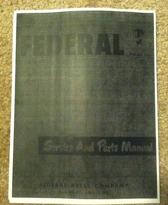 Federal Press Co. Service and Parts Manual for Models No. 0 to No. 8