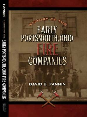 History of the Early Portsmouth, Ohio Fire Companies