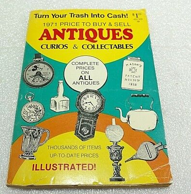 1971 Price To Buy And Sell Antiques, Curios, Collectibles, Paperback