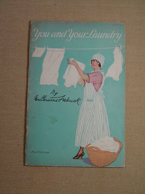 Vintage 1922 How To Booklet 'You and Your Laundry'