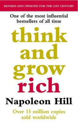 Think And Grow Rich by Napoleon Hill [Paperback]