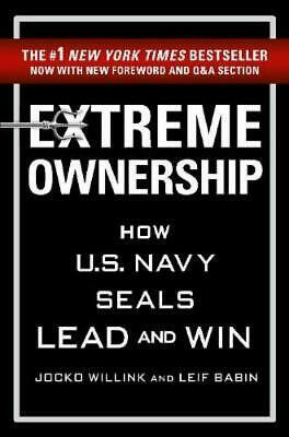 Extreme Ownership by Jocko Willink [Paperback]