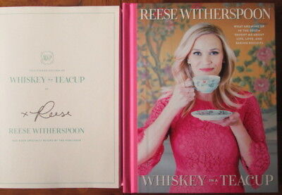 Reese Witherspoon-Whiskey In A Teacup-Signed Book