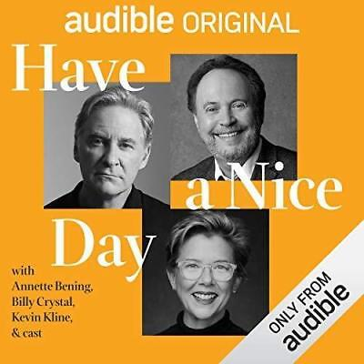 Have a Nice Day By Billy Crystal, Quinton Peeples (audio book)