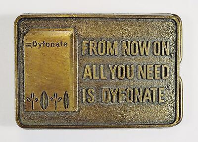 """VINTAGE - Dyfonate Belt Buckle - """"FROM NOW ON. ALL YOU NEED IS DYFONATE"""" - Brass"""
