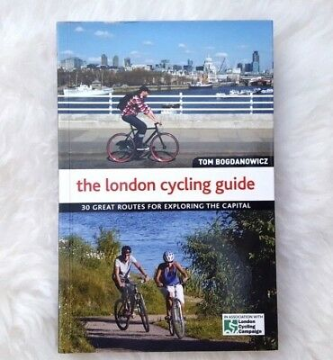 The London Cycling Guide by Tom Bogdanowicz