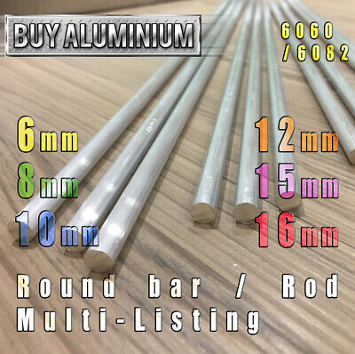 Aluminium Round Bar / Rod  6mm 8mm 10mm 12mm 15mm 16mm Diameter - 6060 / 6082 T6