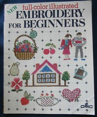 Dmc Embroidery For Beginners Booklet - Illustrated Instructions - Look