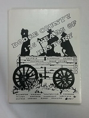 Dodge County Minnesota 125 Years Of History. Book 258 pages