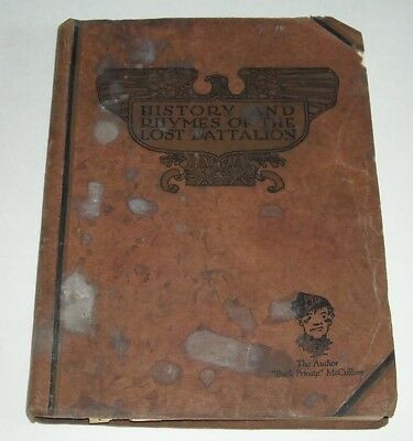 1929 History And Rhymes Of The Lost Battalion by Buck Private McCollum SC