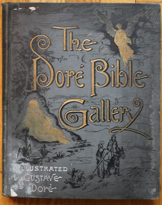The Dore Bible Gallery 1890 Illustrated By Gustave Dore Belford