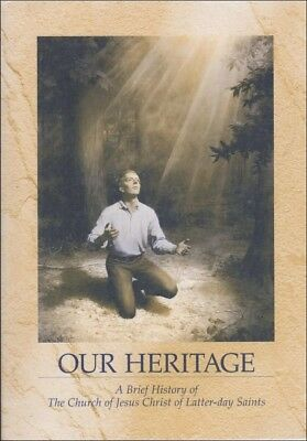 Our Heritage Brief History Church Of Jesus Christ Latter Day Saints Softcover