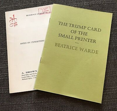The Trump Card of the Small Printer - Beatrice Warde + Notes on Typesetting