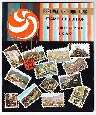 FESTIVAL OF HONG KONG STAMPS EXHIBITION 1969 Catalogue full of information v/g/c