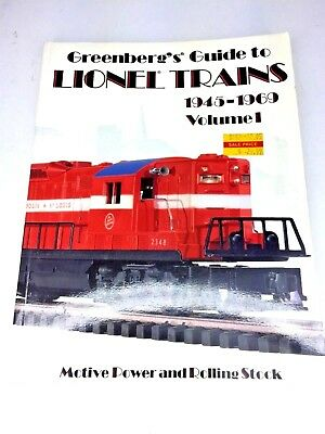 Greenbergs's Guide to Lionel Trains 1945 – 1969 Vol. 1 Rare and Unusual