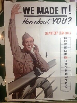 """Original Wwii Poster 1945 """"we Made It ! How About You?"""" Victory Loan"""