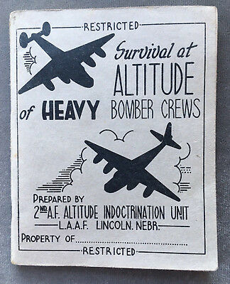 WWII USAAF Survival At Altitude Of Heavy Bomber Crews 1944 Army Air Force Book