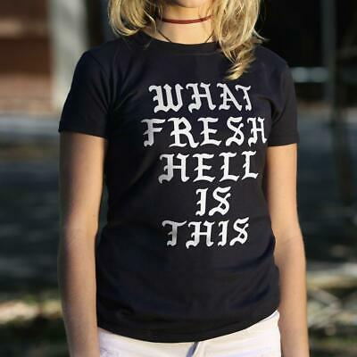 What Fresh Hell Is This T-Shirt (Ladies)