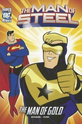The Man of Steel: Superman and the Man of Gold, Paperback, 88 pages