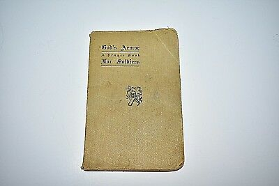 "Rare A Prayer Book For Soldiers ""god's Armor"" 1918"