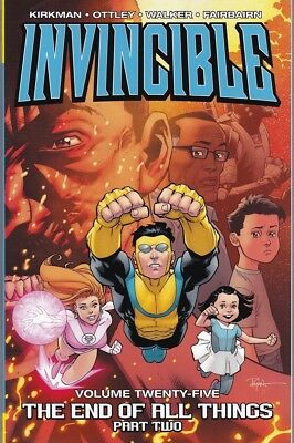 INVINCIBLE vol.25 THE END OF ALL THINGS part 2 softcover (IMAGE) ROBERT KIRKMAN