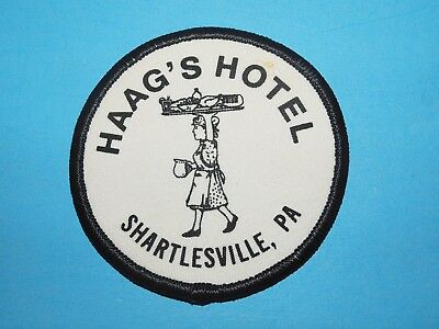 """HAAG'S HOTEL, SHARTLESVILLE, PA.  PATCH - BADGE -  3.""""   DIAMETER . 500a"""