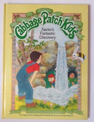 Cabbage Patch Kids - Xavier's Fantastic Discovery Hb Book 1984 Baby Doll