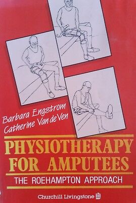 Physiotherapy for Amputees * The Roehampton Approach Prothese Buch RARITÄT