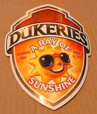 Beer pump clip badge front DUKERIES brewery A RAY OF SUNSHINE cask ale Worsop