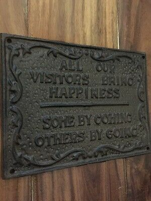Cast Iron Plaque All Our Visitors Bring Happiness Man Cave Shabby Farmhouse Gift